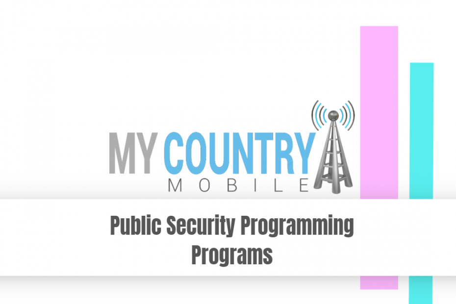 Public Security Programming Programs - My Country Mobile